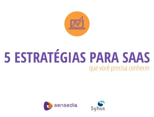 [Ebook gratuito] 5 estratégias para SAAS que você precisa conhecer