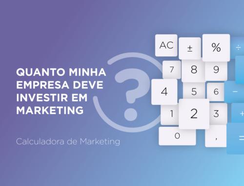 Quanto minha empresa deve investir em marketing?